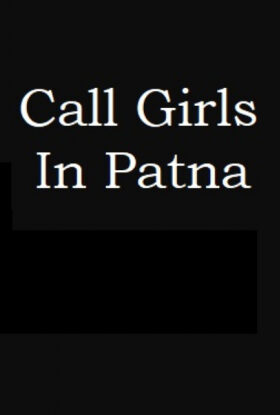 Call Girls in Patna